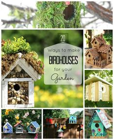 DIY: 20 Ways To Make Birdhouses For Your Spring Garden...tutorials and ideas to make great birdhouses and some of these are amazing!
