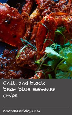Chilli and black bean blue swimmer crabs Crab Meat Recipes, Chili Recipes, Rice Recipes, Asian Recipes, Cooking Recipes, Ethnic Recipes, Black Bean Sauce Recipe, Chilli Jam, Best Chili Recipe