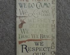 "FREE SHIPPING Primitive/Country/Rustic/ Western/ Outdoors/ Sportsman  ""In this House We Hunt We Do Camo""""  sign"