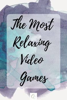 The Most Relaxing Video Games Mini Games, Games To Play, Colorful Slime, Super Mario Games, Video Games List, Calming Activities, Anxiety In Children, First Game, Coping Skills