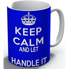 Personalised Keep Calm And Let Handle It Mug #keepcalm #keepcalmmugs #mugs #personalised