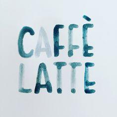 #Handlettering #Watercolor #Watercolourlettering #CafeLatte #Lettering #Writemesomeletters