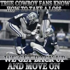 True Cowboys fans know how to take a Loss