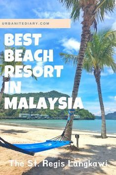 Best beach & romantic hotel in Langkawi, Malaysia is The St Regis Langkawi. It is also the best luxury resort. #langkawi #malaysia Malaysia Travel Guide, Travel Guides, Travel Hacks, Travel Tips, Asia Travel, Wanderlust Travel, Romantic Getaways, Ultimate Travel, Beach Hotels