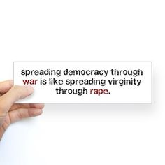War is like Rape Bumper Bumper Sticker on CafePress.com