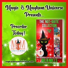 Preorder The 'Not-Quite' Collection by Julia Mills TODAY! #MagicMayhemUniverse#PNR#preorder#comingsoon#ebooks#magicaltales