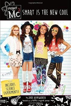 Project Smart is the New Cool: Includes Science Experiments! Jade Hemsworth 1250098904 9781250098900 Project Smart is the New Cool: Includes Science Experiments! Project Mc2, Smart Women, Smart Girls, Fashion Tips For Women, Diy Fashion, Matilda, Project Mc Square, Unique Gifts For Girls, Unusual Gifts