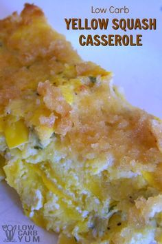 This easy low carb yellow squash casserole recipe is made without cheese. It's topped with a mix of butter and pork rinds with eggs holding it together. | LowCarbYum.com via @lowcarbyum