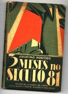 3 meses no século 81 - Jerônimo Monteiro - Globo PA