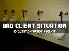 """""""Bad Client Situation Toolkit"""" is Nick Armstrong's 10 question guide on how to resolve a situation that went horribly wrong with a client."""