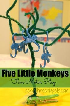 "Five Little Monkeys Nursery Rhyme with a Fine Motor twist-- we love this ""song""!"
