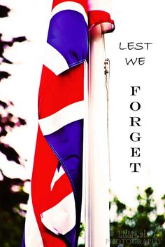 Remeberence day, Lest we forget