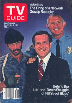 """Hill Street Blues.""""lord i'm green"""".that's what renko said in that one episode when that die blew up all over him.you know,the die they put in the bag with the money when they give it to the bank robber.and that guy with the hat,the guy who looks like a bum on the cover of this TV guide,he was a hoot too!"""