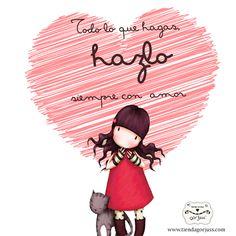 Siempre hazlo con amor!! Buenos días!! #Gorjuss #SantoroLondon #Amor #BuenosDias