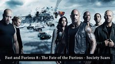 We all are waiting for one of the blockbuster Fast and Furious 8 ,began in 2001. Check out the reviews of Fast and Furious 8. Society Scars
