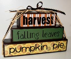 thanksgiving/ fall wood stacker decoration