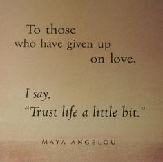 maya angelou quotes | advice, life, love, maya angelou, quote, quotes - inspiring picture on ...
