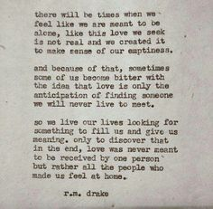 R m drake Poem Quotes, Qoutes, Life Quotes, Quotable Quotes, Life Sayings, Rm Drake Quotes, R M Drake, Meaning Of Like, Word Porn