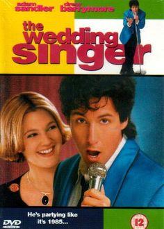 The Wedding Singer. Love it. :)