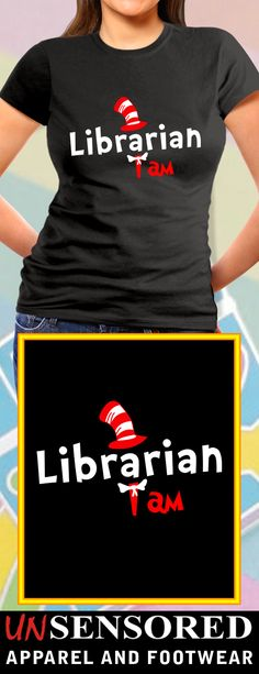 Librarian I am - Grab our brand new Shirts! Not Sold In Stores. Only available for limited time and makes for a perfect gift, so get yours now before time runs out!