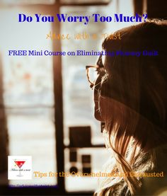 Nicolle Lowrey - Do You Worry Too Much? Hey momma, are you overwhelmed and exhausted? Advice with a Twist Blog; Nicolle Lowrey-Author and Mindset Coach for Mothers; overwhelmed and exhausted mothers; tips for mothers; advice for mothers; guilt reduction; stress management; time management; loss of self; self care; empowerment; busy mothers; working mothers; adoption; foster care; http://advicewithatwist.com. Check out my books on Amazon. The Busy, Working Mother's Guides. Only 99 cents!