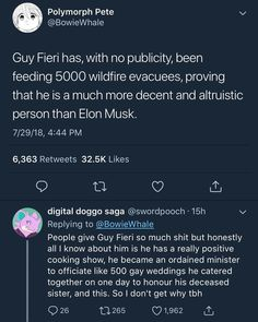 The only thing I mock about him is his clothes bc of all the fire colors but he's actually a total angel on earth Nice Person, Amazing Person, Guy Fieri Meme, Gives Me Hope, Faith In Humanity Restored, The More You Know, Boi, Food Network, World Need