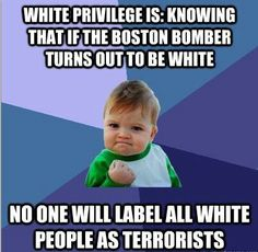 "White privilege is so prevalent in our society today. Many white people may feel entitled to their privilege because they have been ""discriminated"" against a couple times in their life, when that discrimination is what minorities feel everyday."
