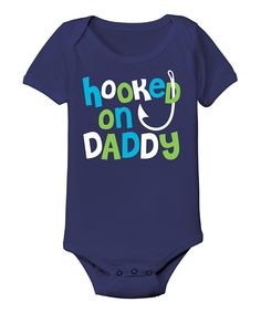 This Navy 'Hooked On Daddy' Bodysuit - Infant by Country Casuals is perfect! #zulilyfinds
