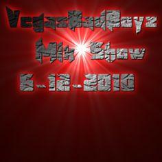 VegasBadBoyz Mix Shows  The Best EDM Mix On The Planet Vol #1 by Dj Vegas Vibe on SoundCloud