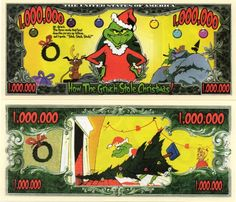 How the Grinch Stole Christmas Million Dollar Bill