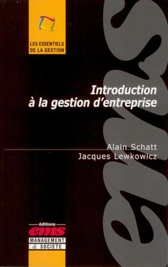 Buy Introduction à la gestion d'entreprise by Alain SCHATT, Jacques LEWKOWICZ and Read this Book on Kobo's Free Apps. Discover Kobo's Vast Collection of Ebooks and Audiobooks Today - Over 4 Million Titles! Money Making Crafts, Free Apps, Audiobooks, Entrepreneur, Ebooks, Management, Company Logo, Reading, Collection