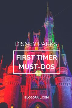 Are you planning to visit Disney parks for the first time? If you are a newbie to either Walt Disney World or Disneyland, here are the essential things you need to do - rides, dining and more - on a visit to the parks.