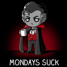 Mondays Suck T-Shirt TeeTurtle