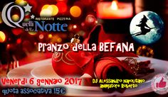 Pranzo Della Befana Da Quelli Della Notte http://affariok.blogspot.it/