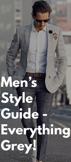 Men's Style Guide - Everything Grey!