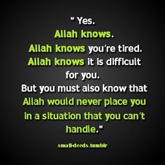 The believers should know it for fact that Allah swt never puts any burden on a soul that is beyond its ability to bear. On no soul doth Allah place a burden greater than it can bear. Allah Quotes, Muslim Quotes, Quran Quotes, Religious Quotes, Quran Verses, Hindi Quotes, Islam Religion, Islam Muslim, Islam Quran