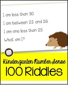 100 kindergarten math riddles, great for building number sense for the numbers 1-100. These multi-step riddles will give your students lots of practice with early addition skills, sequence of numbers, comparing numbers, one more/one less, number patterns, early geometry, & more! Plus, they're so much fun to solve that your students will beg to do more! The riddles are a good addition to your calendar time, too, and a great way to model using key details and making inferences…