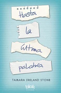 Hasta la última palabra - Tamara Ireland Stone - PDF - Mi Libro Recomendado