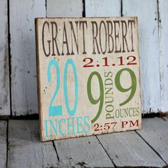 Birth Announcement Sign - Custom Distressed Nursery Decor- Made by someone I know!!! <3 I already purchased 3 other signs from MannMade and everyone loves them!