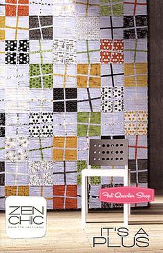 It's A Plus Quilt Pattern Zen Chic Quilt Patterns