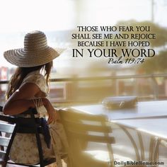 """Psalm 119:74  """"Those who fear you shall see me and rejoice, because I have hoped in your word.""""  I  DailyBibleMeme.com"""