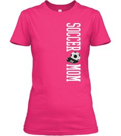Soccer Mom Shirt - Proud Soccer Mom TShirt - T-shirt for Soccer Moms
