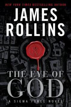 James Rollins - The Eye of God