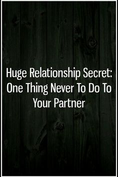 Huge Relationship Secret: One Thing Never to Do To Your Partner Relationship Prayer, Best Relationship, Writings, The One, Horoscope, Astrology, Friendship, The Secret, Prayers