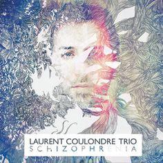 """LAURENT COULONDRE TRIO: """" schizophrenia """" (  Sound Surveyor ) personnel: Laurent COULONDRE / Piano & Organ Rémi BOUYSSIERE / Bass & Double bass Martin WANGERMEE / Drums http://www.qobuz.com/fr-fr/album/schizophrenia-laurent-coulondre-trio/3521383432136"""