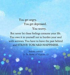 Strive toward happiness