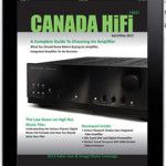 CANADA HiFi April/May 2013 Digital/Tablet/iPad Edition is Now Available!