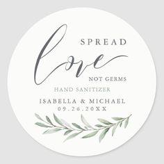 Spread Love Hand Sanitizer Greenery Wedding Favor Classic Round Sticker Classic Wedding Invitations, Wedding Labels, Wedding Favors, Party Favors, Wedding Supplies, Wedding Bouquets, Party Supplies, Elegant Bridal Shower, Bridal Shower Favors