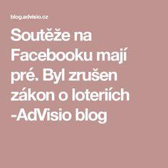Soutěže na Facebooku mají pré. Byl zrušen zákon o loteriích -AdVisio blog
