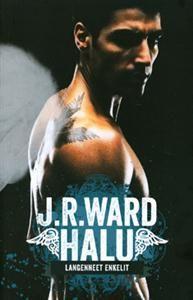 €19 Halu (Nidottu) Langenneet enkelit -sarja osa 1  J.R. Ward